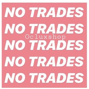 Other - 🚫NO TRADES🚫